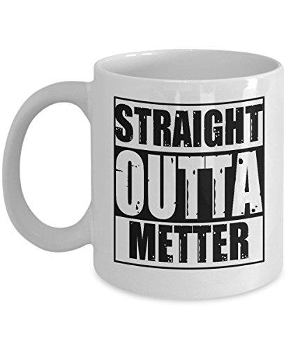 metter-mug-11-oz-straight-outta-metter-funny-metter-mug-gift