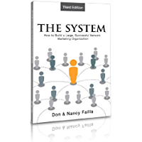 The System - How to Building a Large, Successful Network Marketing Organization (English Edition)