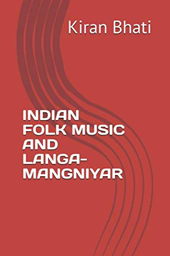 INDIAN FOLK MUSIC AND LANGA-MANGNIYAR