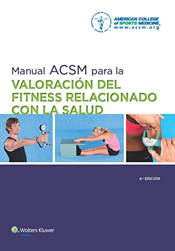 Download Manual ACSM para la valoración del fitness relacionado con la salud (Spanish Edition) Pdf