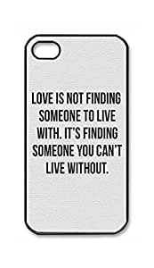 RainbowSky iPhone 4 4G 4S Case - Love Isn't / Isnt Finding Someone You Can Live With Hard Plastic Back Protection Phone Case Cover -1036