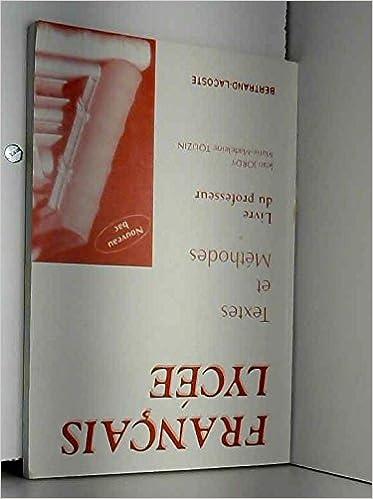 Francais Lycee Livre Du Professeur 9782735211289 Amazon