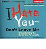 img - for [(I Hate You - Don't Leave Me: Understanding the Borderline Personality)] [Author: Jerold J Kreisman] published on (April, 2012) book / textbook / text book