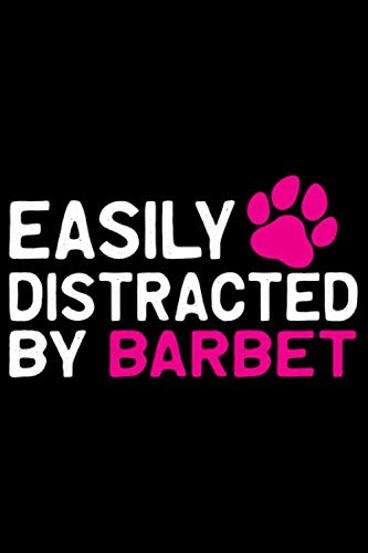 Easily Distracted by Barbet: Cool Barbet Dog Journal Notebook - Barbet Puppy Lover Gifts – Funny Barbet Dog Notebook - Barbet Owner Gifts – Barbet Dad & Mom Gifts. 6 x 9 in 120 pages 1