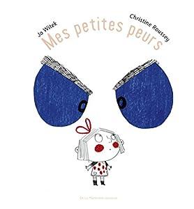 vignette de 'Mes petites peurs (Jo Witek)'