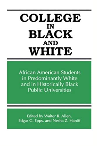 College in black and white african american students in in predominantly white and historically black public universities frontiers in education suny series frontiers in education walter r allen fandeluxe