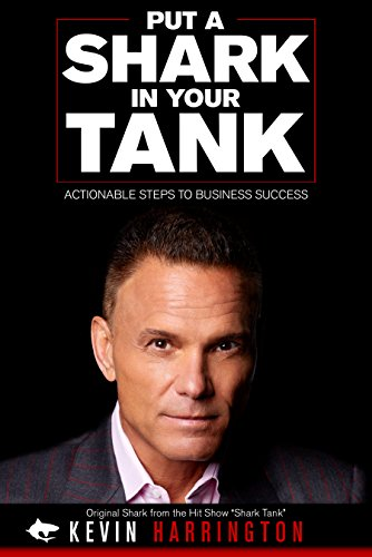 Put A Shark In Your Tank by Kevin Harrington & Others ebook deal