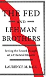 The Fed and Lehman Brothers: Setting the Record