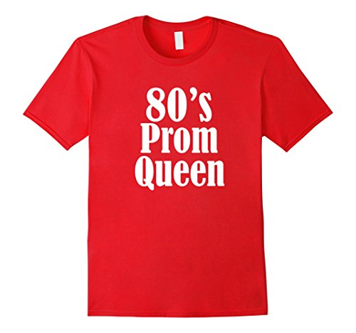 [Men's Women's 80's Prom Queen Theme Party Moms Prom Shirt  2XL Red] (1980 Theme Party Costume Ideas)