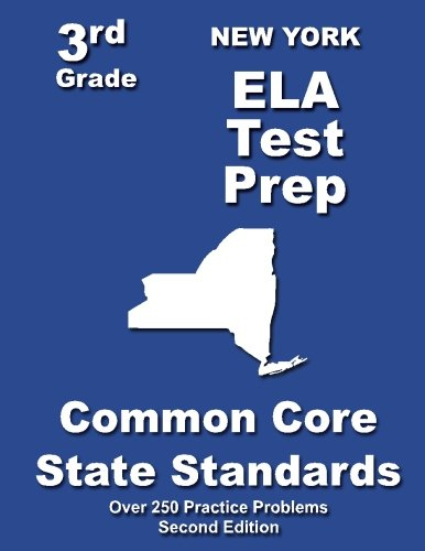 New York 3rd Grade ELA Test Prep: Common Core Learning Standards