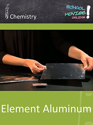 Element Aluminum - School Movie on Chemistry