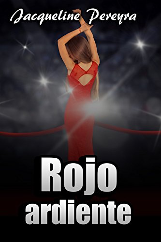 Rojo ardiente (Olivia nº 1) (Spanish Edition)