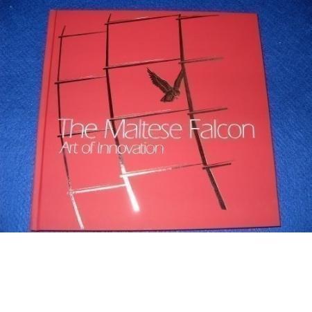 Download The Maltese Falcon: Art of Innovation PDF