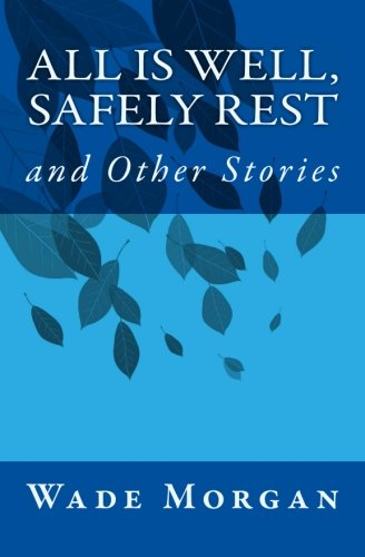 All Is Well, Safely Rest and Other Stories ebook