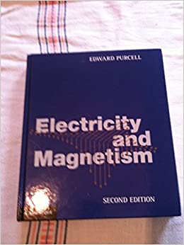 Electricity and magnetism berkeley physics course volume 2 e m electricity and magnetism berkeley physics course volume 2 e m purcell amazon books fandeluxe Image collections