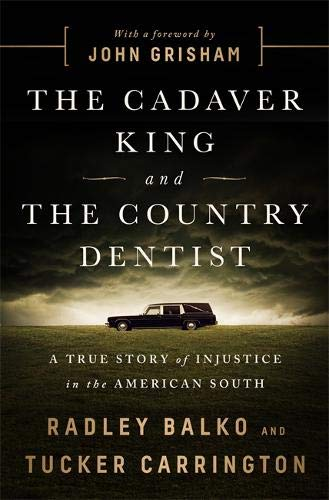 Image of The Cadaver King and the Country Dentist: A True Story of Injustice in the American South