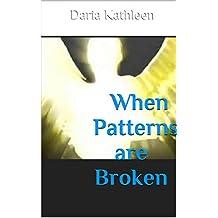 When Patterns are Broken: New Worlds Emerge