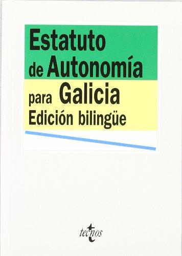 Estatuto de Autonomía para Galicia (Derecho - Biblioteca De Textos Legales) Tapa blanda – 29 mar 2004 José A. Portero Molina Tecnos 8430939474 LBR9788430939473D65