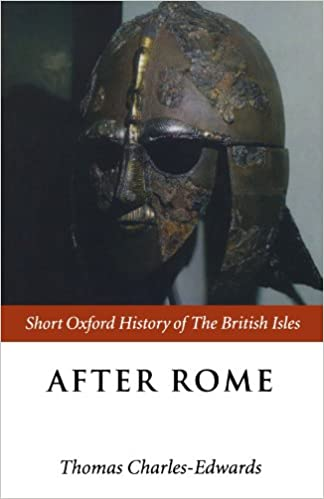 After Rome (Short Oxford History Of The British Isles): C.400-c.800