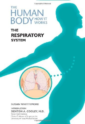 The Respiratory System (The Human Body: How It Works)