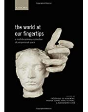 The World at Our Fingertips: A Multidisciplinary Exploration of Peripersonal Space