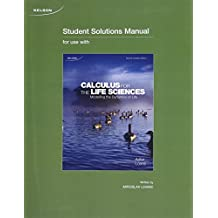 Student Solution Manual for Calculus for the Life Sciences