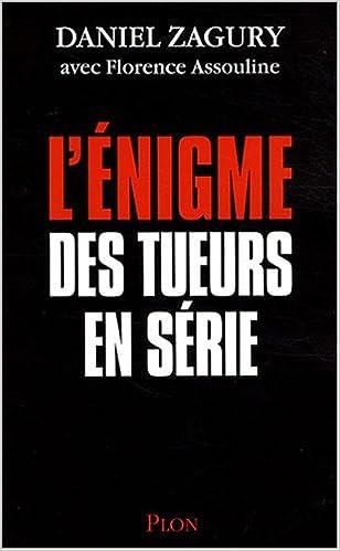 Livres électroniques téléchargeables gratuitement en ligne L'énigme des tueurs en série by Florence Assouline en français PDF RTF 2259204929