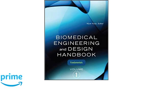 Biomedical engineering and design handbook volume 1 volume i biomedical engineering and design handbook volume 1 volume i biomedical engineering fundamentals 9780071498388 medicine health science books fandeluxe Image collections