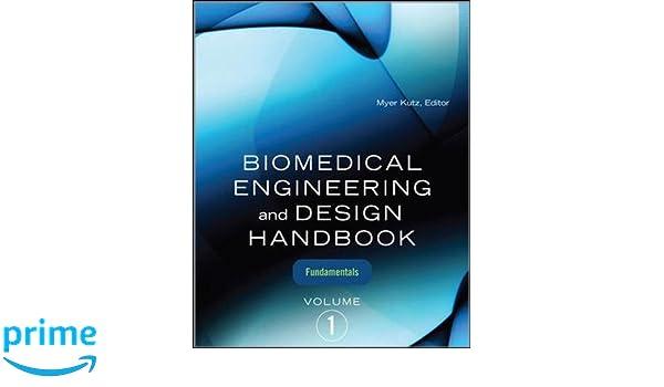 Biomedical engineering and design handbook volume 1 volume i biomedical engineering and design handbook volume 1 volume i biomedical engineering fundamentals 9780071498388 medicine health science books fandeluxe Choice Image