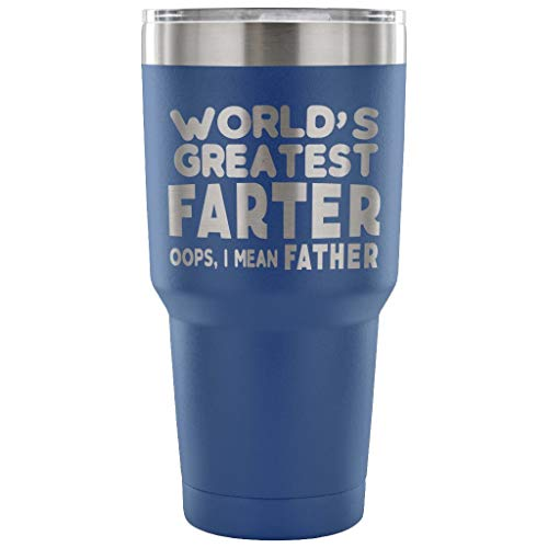 - Funny Saying Stainless Steel 30 oz Tumbler for Men - Laser Etched
