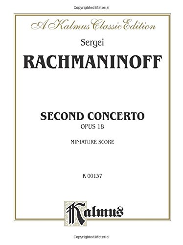 Piano Concerto No. 2, Op. 18: Miniature Score (Kalmus Edition) by Kalmus Classic Edition