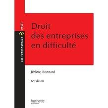 Droit des entreprises en difficulté (Les Fondamentaux) (French Edition)