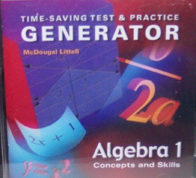 Time-Saving Test and Practice Generator: Algebra 1 - Concepts & Skills