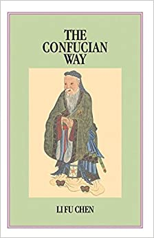 Confucian Way: A New and Systematic Study of the Four Books