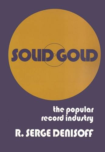 Solid Gold: The Popular Record Industry