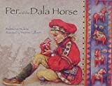 Per and the Dala Horse, Rebecca Hickox, 1575340348