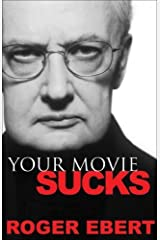 Your Movie Sucks Kindle Edition