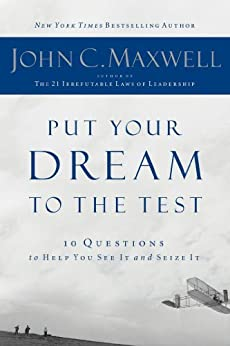 Put Your Dream to the Test- Lunch & Learn by [Maxwell, John C.]