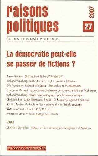 Livre gratuits Raisons politiques, N° 27 : La démocratie peut-elle se passer de fictions ? pdf