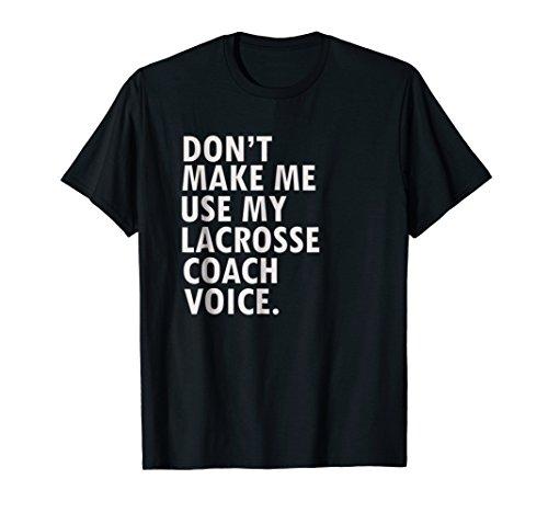 Mens Funny Saying Lacrosse Coach T-Shirt Lacrosse Team Shirt Medium (Lacrosse T-shirt Sayings)