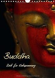 Buddha - Zeit für Entspannung (Wandkalender 2014 DIN A4 hoch): Wellness für die Seele (Monatskalender, 14 Seiten)