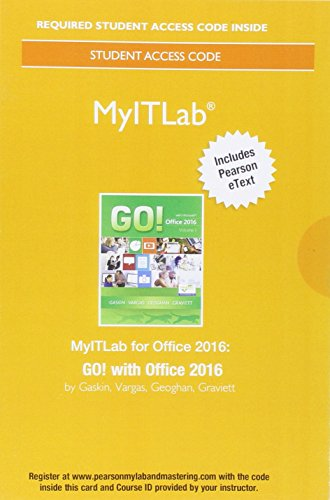 MyLab IT with Pearson eText — Access Card — for GO! with Office 2016