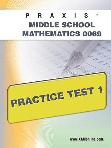PRAXIS II Middle School Mathematics 0069 Practice Test 1