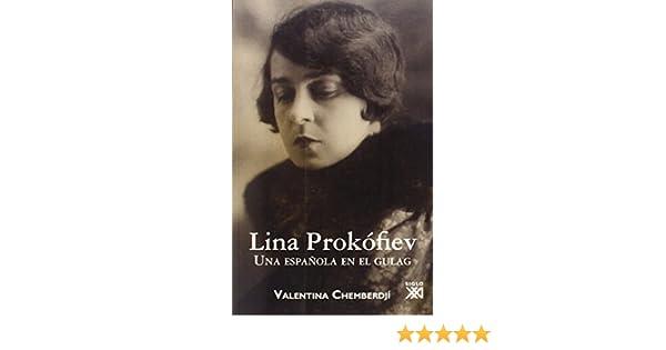Lina Prokófiev: Una española en el gulag Voces del Este: Amazon.es ...