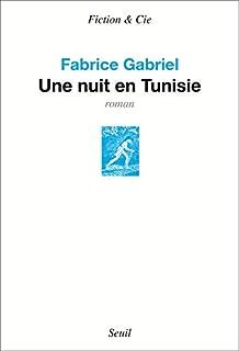 Une nuit en Tunisie, Gabriel, Fabrice