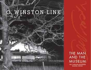 O. Winston Link the Man and the Museum