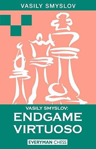 Vasily Smyslov: Endgame Virtuoso (Cadogan chess books)