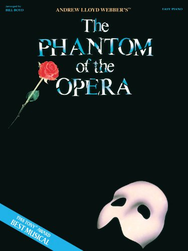 Phantom of the Opera - Easy Piano / Vocal Selections