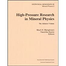 High-Pressure Research in Mineral Physics: A Volume in Honor of Syun-iti Akimoto
