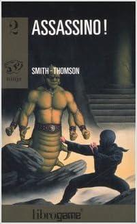 Assassino! (Libro game. Ninja): 9788847720022: Amazon ...
